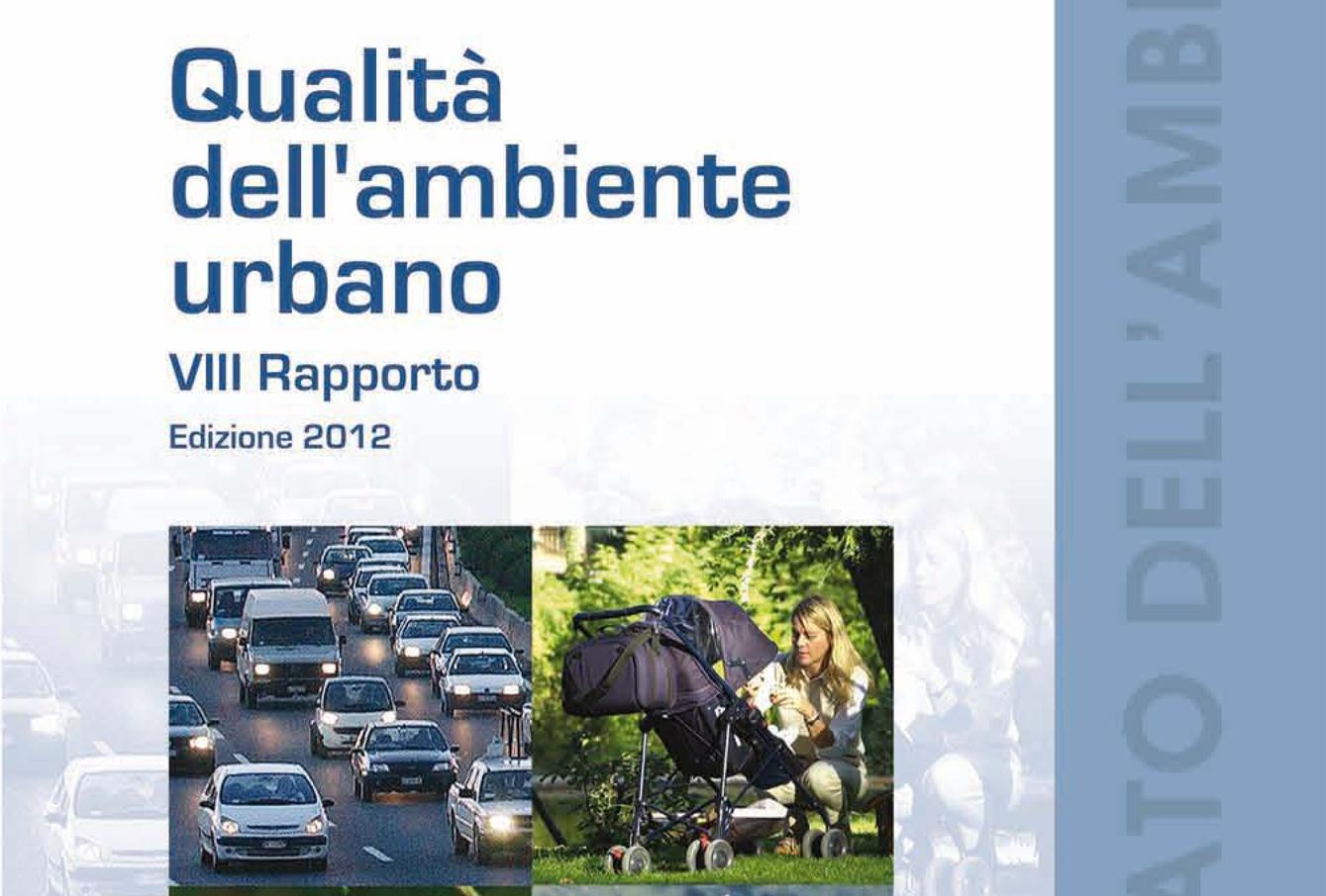 Il rapporto 2012 sulla qualità dell'ambiente urbano