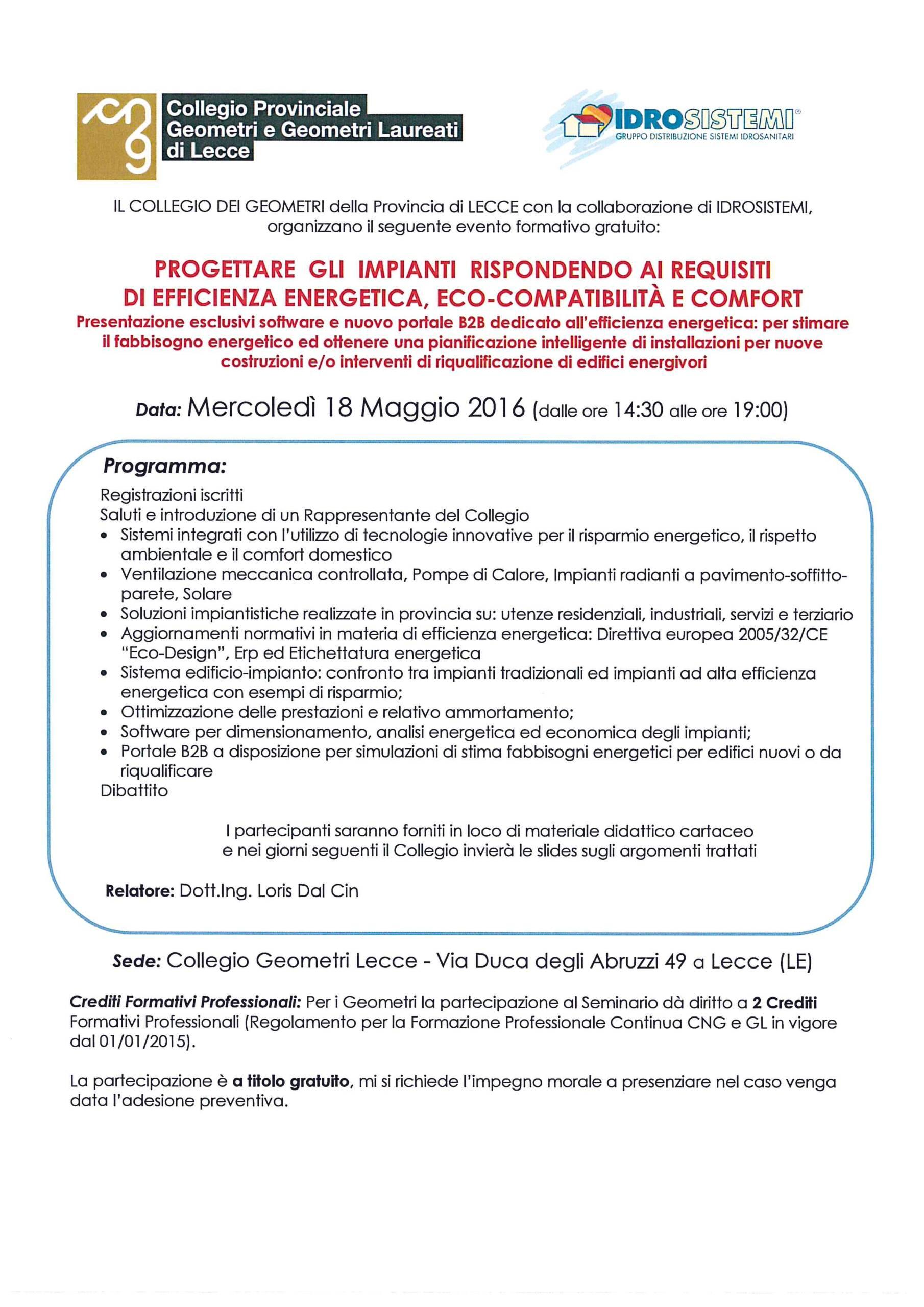"""Seminario tecnico """"Progettare gli impianti rispondendo ai requisiti di efficienza energetica, eco-compatibilità e comfort"""" – Lecce 18/05/2016"""