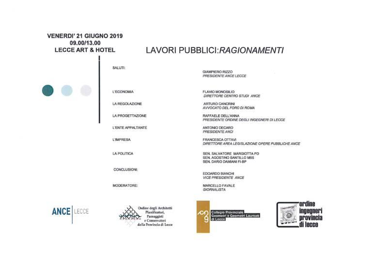 Incontro ANCE Lecce: LAVORI PUBBLICI: RAGIONAMENTI – Lecce 21/06/2019