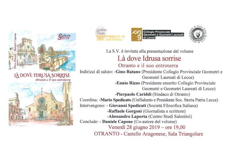 """Invito presentazione volume """"Là dove Idrusa sorrise. Otranto e il suo entroterra"""" – Castello Aragonese di Otranto 28-06-2019"""